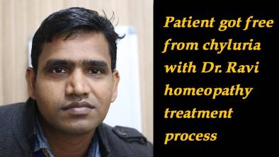 Patient got free from chyluria with Dr. Ravi homeopathy treatment process